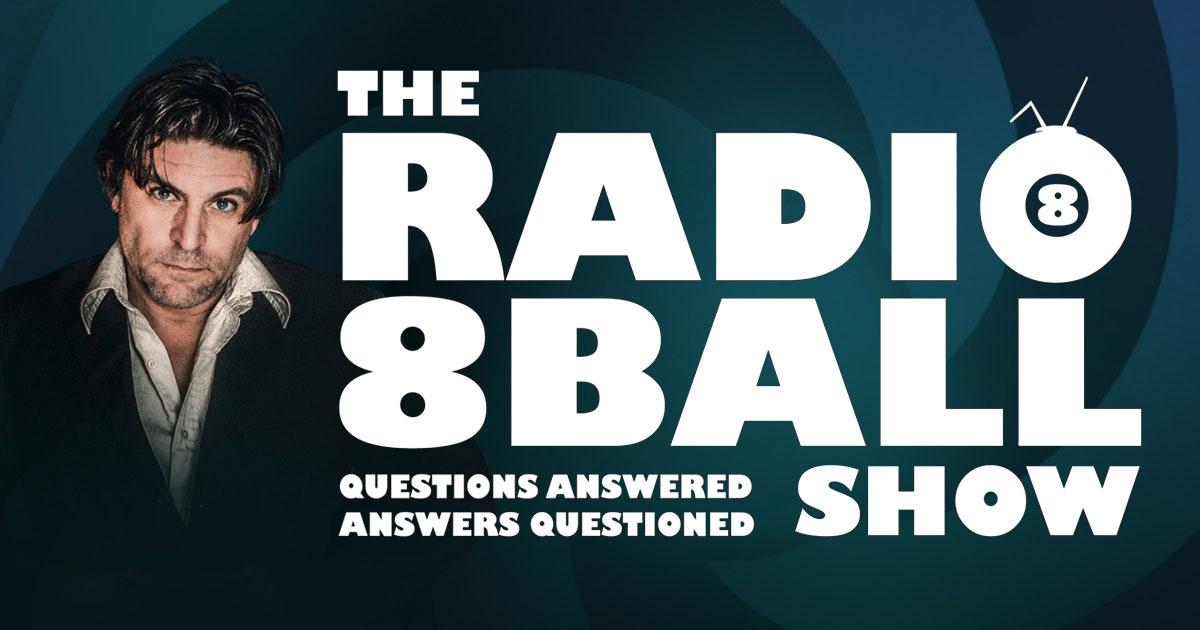 Home - The Radio8Ball Show